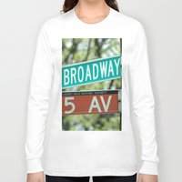 broadway Long Sleeve T-shirts featuring Sign Broadway 5 Ave by Premium