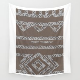 TRUST YOURSELF ELM THE PERSON Wall Tapestry
