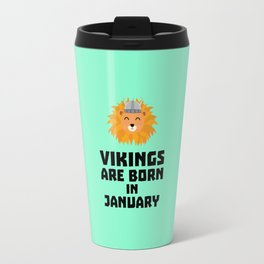 Vikings are born in January T-Shirt for all Ages Travel Mug