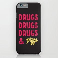 DRUGS & PIZZA Slim Case iPhone 6s