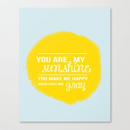 You Are My Sunshine - Child's Art Print Canvas Print