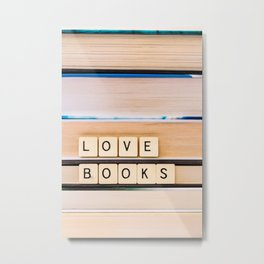 Love Books Metal Print