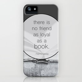 Books: No Friend As Loyal iPhone Case