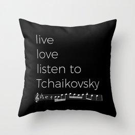 Live, love, listen to Tchaikovsky (dark colors) Throw Pillow