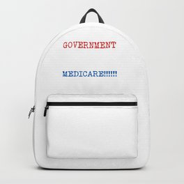 Get Your Government Hands Off My Medicare Backpack