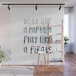 Play Like A Pirate Wall Mural