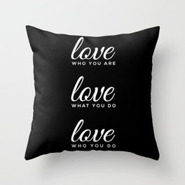 love who love do Throw Pillow