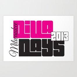 Diva Days Milwaukee 2013 Art Print