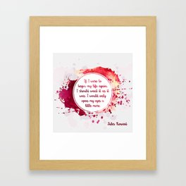 Jules Renard's quote Framed Art Print