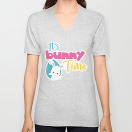Easter Quotes It's Bunny Time Unisex V-Neck