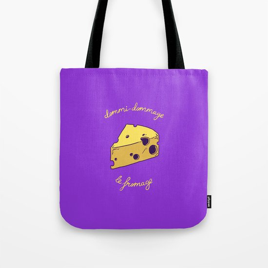 DOMMI-DOMMAGE (le fromage) Tote Bag