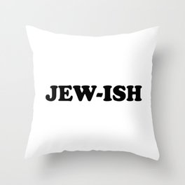 JEW-ISH Nice Jewish Hanukkah Gifts Throw Pillow