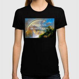 Rainy Season in Perfect Places T-shirt