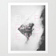 Be Present Art Print