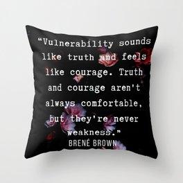 3   | Brené Brown Quotes  | 190717 | Throw Pillow