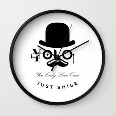 YOLO : You Only Live Once - Just Smile Wall Clock