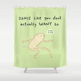 Dance Motivation Shower Curtain