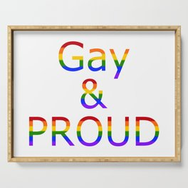 Gay and Proud (white bg) Serving Tray