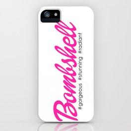 Bombshell iPhone Case