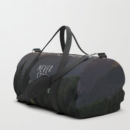 Never Stop Exploring - Nature Photography Duffle Bag