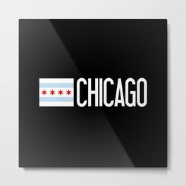 Chicago: Chicagoan Flag & Chicago Metal Print