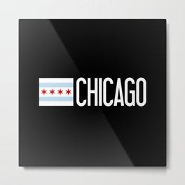 Chicago: Chicagoan Flag & Chicago Metal Print