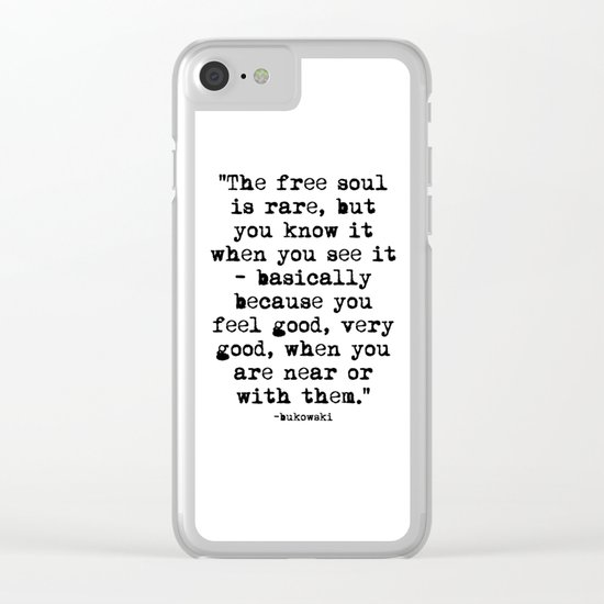 Charles Bukowski Typewriter Quote Free Soul Clear iPhone Case