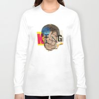 king Long Sleeve T-shirts featuring King by Marko Köppe