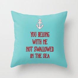 You Belong With Me Throw Pillow