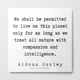91   | Aldous Huxley Quotes  | 190714 | Metal Print