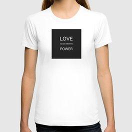 Love Is An Infinite Power T-shirt