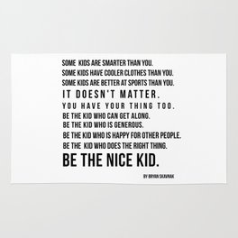 Be the nice kid 2 #minimalism Rug