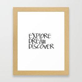 Explore. Dream. Discover. Travel Quote, Minimalist Photo Framed Art Print
