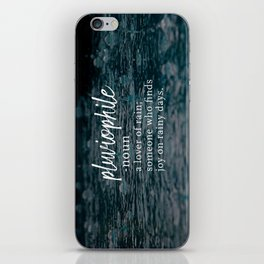 Pluviophile - Word Nerd Definition - Rainy Background iPhone Skin