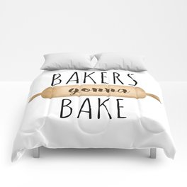 Bakers Gonna Bake Comforters