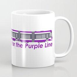 I'm ready for the Purple Line Coffee Mug