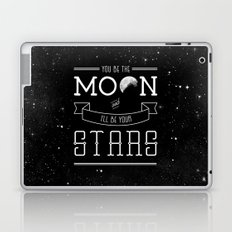 You be the moon and I'll be your stars Laptop & iPad Skin