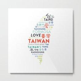 TAIWAN 2 Metal Print