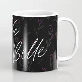 La Vie est Belle - Life is Beautiful // Floral Coffee Mug