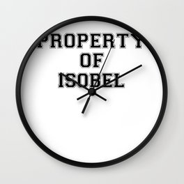 Property of ISOBEL Wall Clock