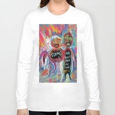 Ideals are bulletproof my dear Street Art Graffiti Long Sleeve T-shirt
