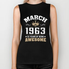 March 1963 55 years of being awesome Biker Tank