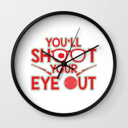 You'll Shoot Your Eye Out Christmas Wall Clock