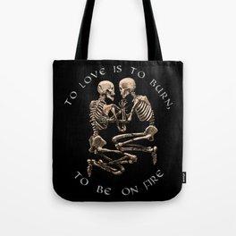 The Pompeii Lovers To Love Is To Burn Jane Austen Valentine's Day Skeleton Goth Gift Gothic Gifts Tote Bag