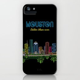 Houston Better Than Ever Circuit iPhone Case