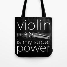Violin is my super power (black) Tote Bag