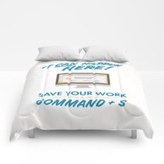 It Can Happen Here - Save Your Work! - Mac Version Comforters