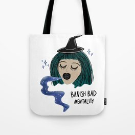 Banish Bad Mentality Witch Tote Bag