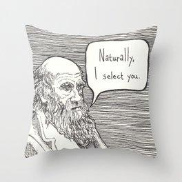 Naturally, I select you Throw Pillow