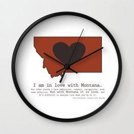 """I am in love with Montana"" - burnt orange Wall Clock"